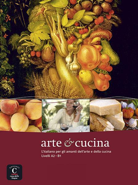 Arte e cucina cultureel leesboekje Italiaans A2-B1