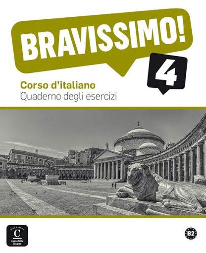 Bravissimo! 4 Werkboek Italiaans B2