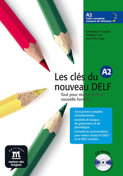 Les clés du nouveau DELF A2