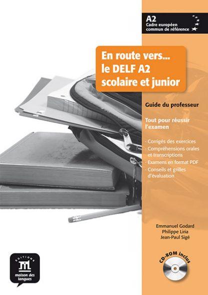 En route vers... le DELF Scolaire et junior A2 Docentenhandleiding