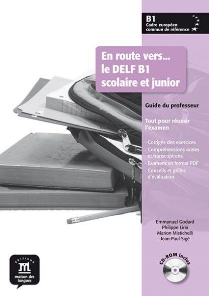 En route vers... le DELF Scolaire et junior B1 Docentenhandleiding