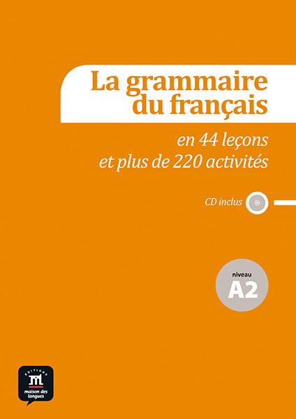 La grammaire du français A2