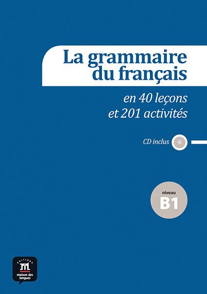 La grammaire du français B1