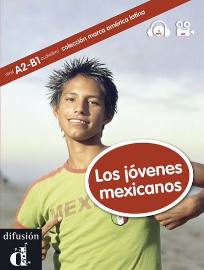 Los jovenes mexicanos leesboekje Spaans A2-B1