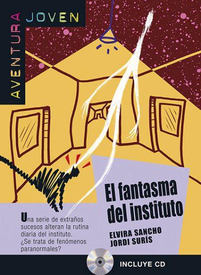 el fantasma del instituto leesboekje Spaans middelbare school A2