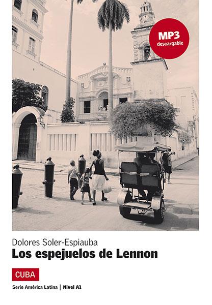 America Latina los espejuelos de Lennon Leesboekje