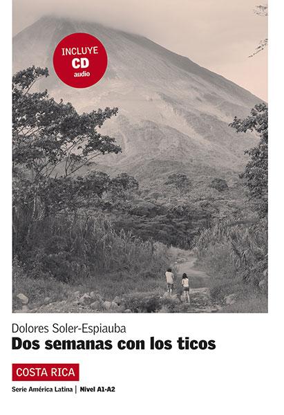 America Latina dos semanas con los ticos Leesboekje