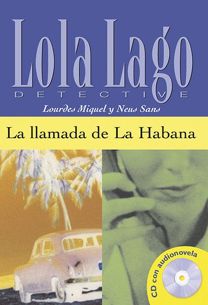 Lola Lago Detective la llamada de la habana Leesboekje