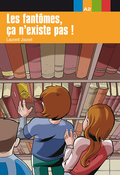 les fantomes ca n'existe pas ! leesboekje Frans jongeren A2