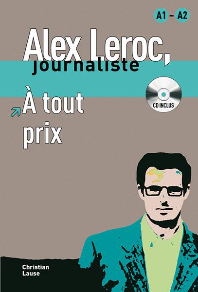 Alex Leroc À tout prix Leesboekje Frans