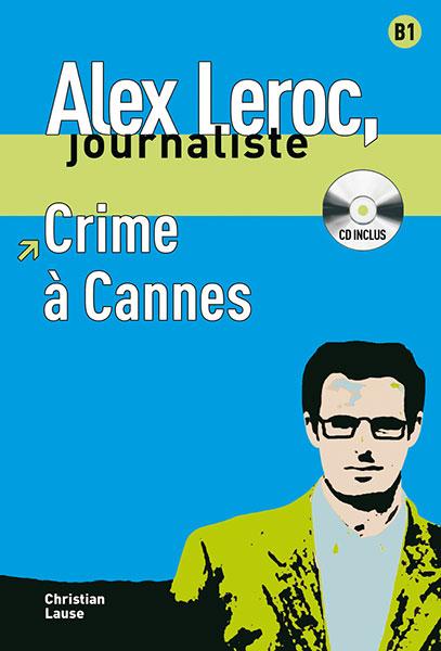 Alex Leroc Crime à Cannes Leesboekje Frans
