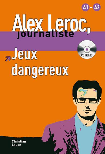 Alex Leroc Jeux dangereux Leesboekje Frans