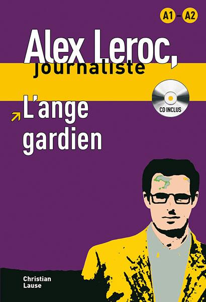 Alex Leroc L'ange gardien Leesboekje Frans