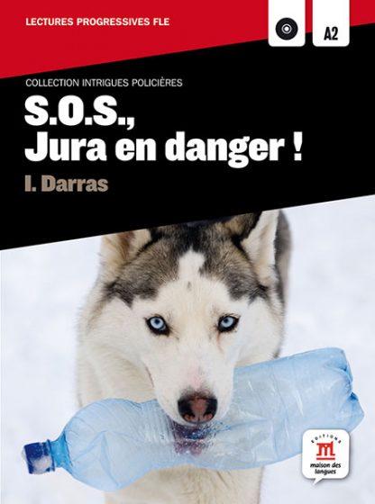 s.o.s. jura en danger ! leesboekje Frans A2