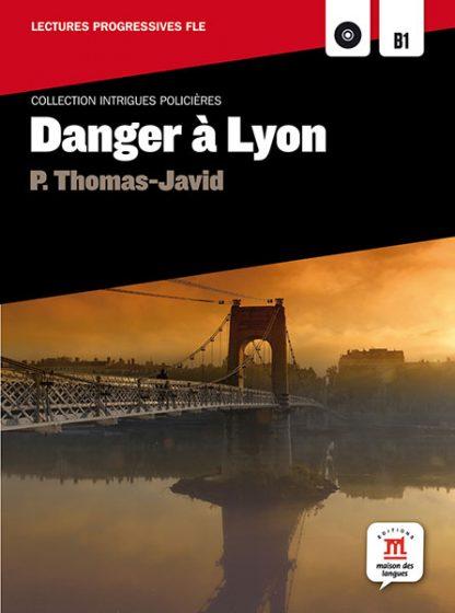 Danger a lyon leesboekje Frans B1