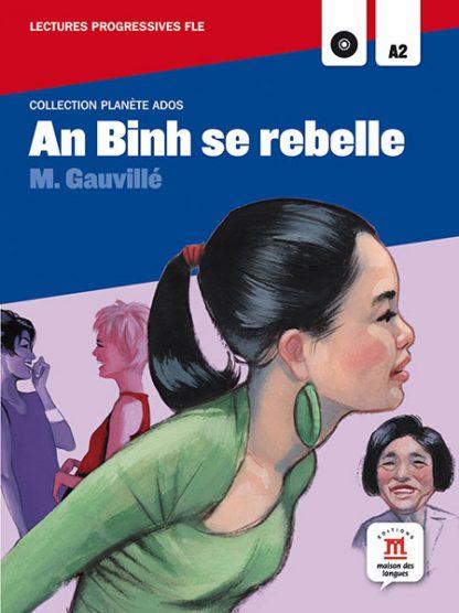 An Binh se rebelle leesboekje Frans A2 jongeren