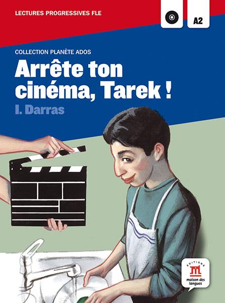 arrete ton cinema tarek ! leesboekje Frans jongeren A2-B1