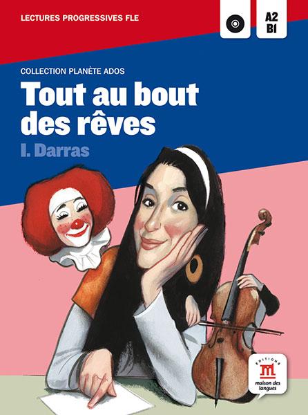 tout au bout des reves leesboekje Frans A2-B1
