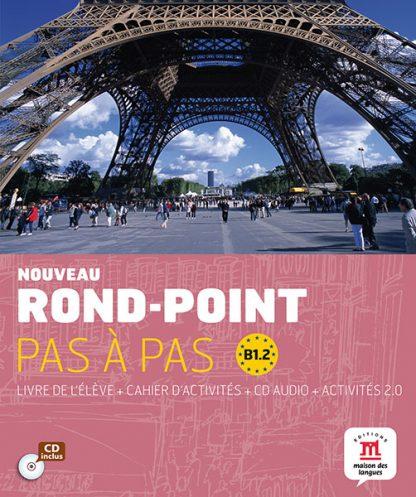 Nouveau Rond-Point pas a pas B1.2