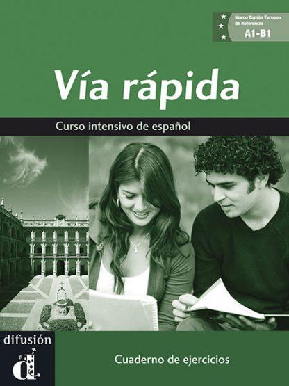 Via rapida intensief Spaans werkboek
