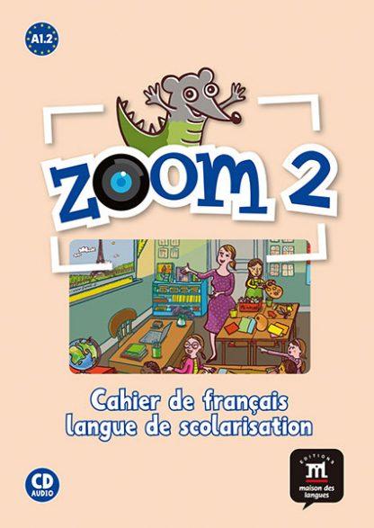 Zoom 2 werkboek Frans basisschool A1.2 FLS