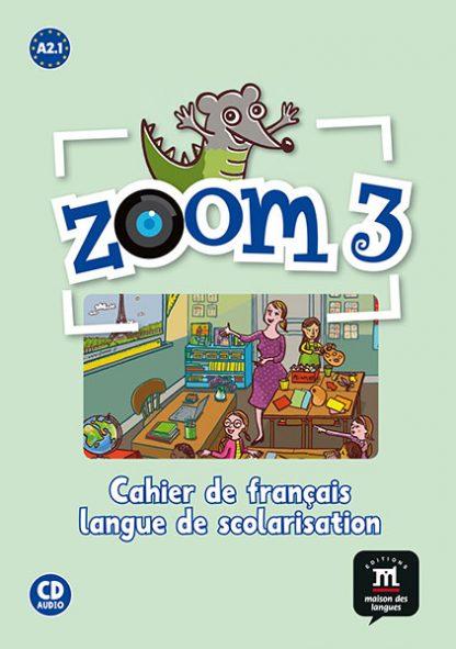Zoom 3 werkboek Frans basisschool FLS A2.1