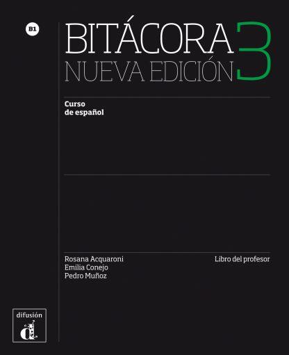 Bitácora 3 Nueva Edición - Libro del profesor