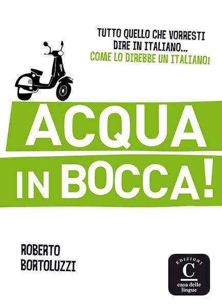 Acqua in bocca! Italiaanse uitdrukkingen A2-B1