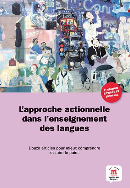 L'approche actionnelle dans l'enseignement des langues actiegericht onderwijs Frans