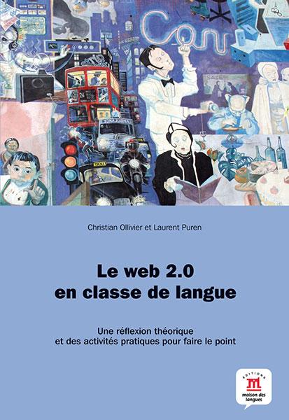 Le web 2.0 en classe de langue Frans internet didactiek