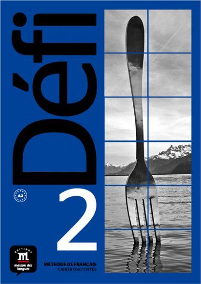 Défi 2 - Cahier d'exercices + MP3