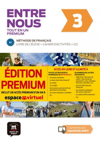 Entre nous 3 - Livre de l'élève + Cahier d'activités + CD Version Premium